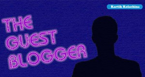 Guest Blogger Kartik Kolachina