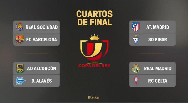 Copa del Rey Quarter Finals Draw