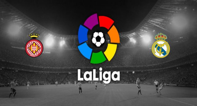 Girona v Real Madrid Preview